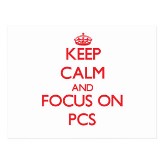 Keep Calm and focus on Pcs Postcard