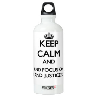 Keep calm and focus on Peace And Justice Studies SIGG Traveler 0.6L Water Bottle