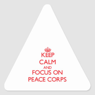 Keep Calm and focus on Peace Corps Triangle Sticker