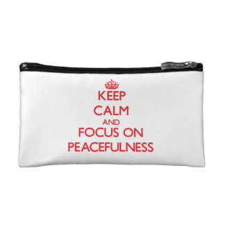 Keep Calm and focus on Peacefulness Makeup Bags