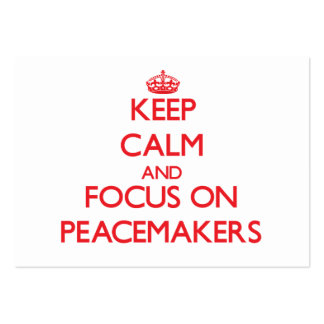Keep Calm and focus on Peacemakers Business Card Templates