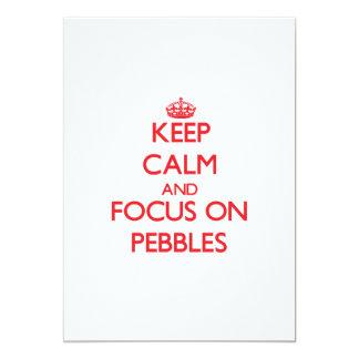 Keep Calm and focus on Pebbles Card