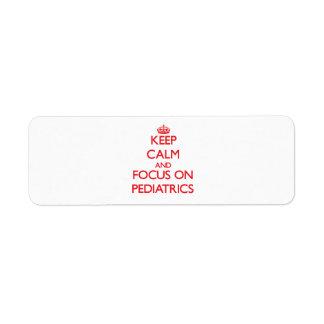 Keep Calm and focus on Pediatrics Return Address Labels