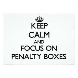 Keep Calm and focus on Penalty Boxes 5x7 Paper Invitation Card