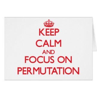 Keep Calm and focus on Permutation Greeting Card