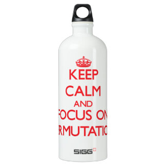 Keep Calm and focus on Permutation SIGG Traveler 1.0L Water Bottle
