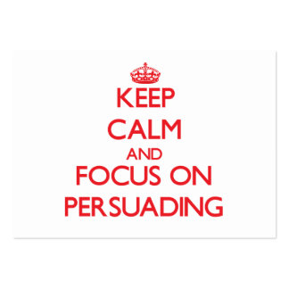 Keep Calm and focus on Persuading Large Business Cards (Pack Of 100)
