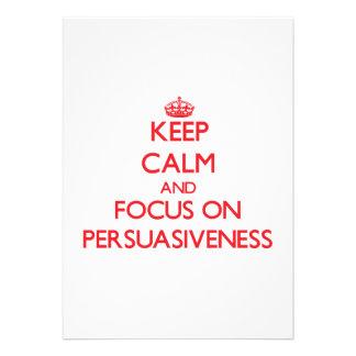 Keep Calm and focus on Persuasiveness Invitations
