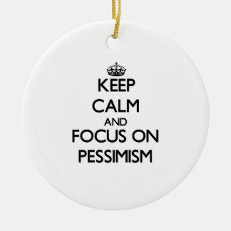 Keep Calm and focus on Pessimism Christmas Tree Ornaments