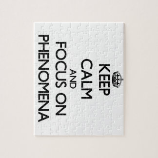 Keep Calm and focus on Phenomena Jigsaw Puzzle