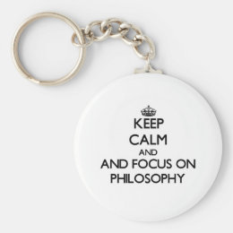 Keep calm and focus on Philosophy Keychain