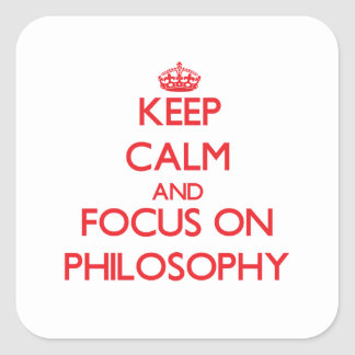 Keep Calm and focus on Philosophy Sticker