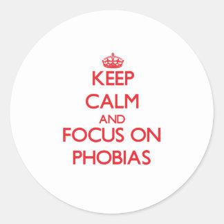 Keep Calm and focus on Phobias Sticker