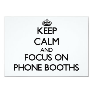 Keep Calm and focus on Phone Booths Invite