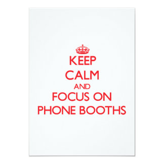 Keep Calm and focus on Phone Booths Personalized Announcements