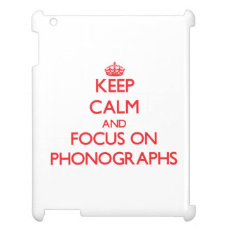 Keep Calm and focus on Phonographs iPad Cases