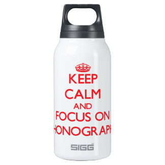 Keep Calm and focus on Phonographs 10 Oz Insulated SIGG Thermos Water Bottle