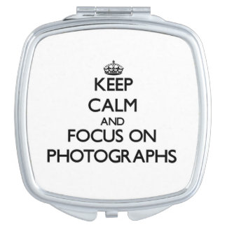 Keep Calm and focus on Photographs Compact Mirror
