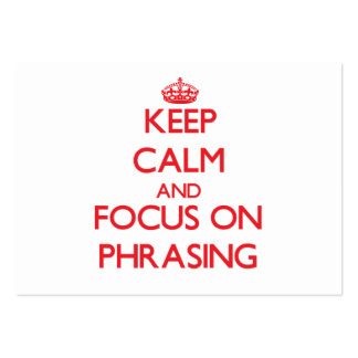 Keep Calm and focus on Phrasing Large Business Cards (Pack Of 100)