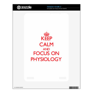Keep Calm and focus on Physiology Skins For The Kindle