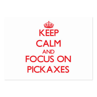 Keep Calm and focus on Pickaxes Business Card