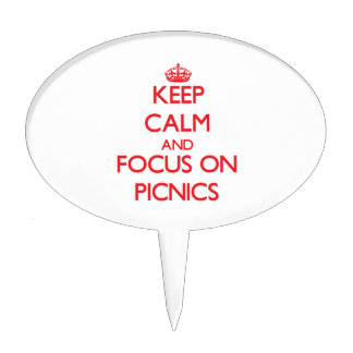 Keep Calm and focus on Picnics Cake Topper