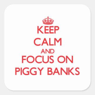 Keep Calm and focus on Piggy Banks Square Sticker