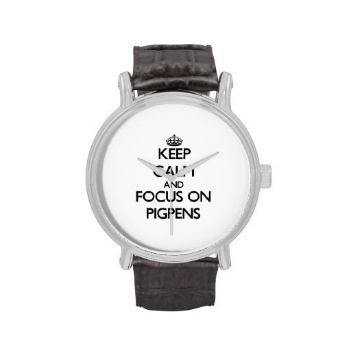 Keep Calm and focus on Pigpens Wrist Watches