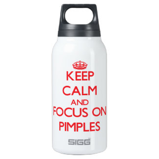 Keep Calm and focus on Pimples 10 Oz Insulated SIGG Thermos Water Bottle