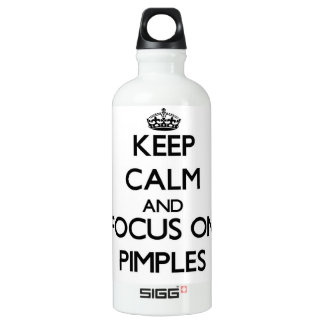 Keep Calm and focus on Pimples SIGG Traveler 0.6L Water Bottle