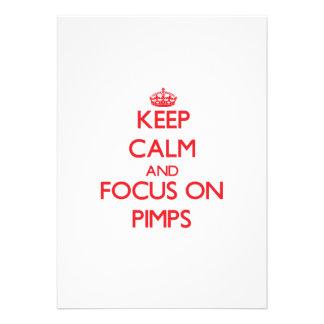 Keep Calm and focus on Pimps Invitation