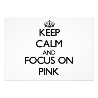 Keep Calm and focus on Pink Card