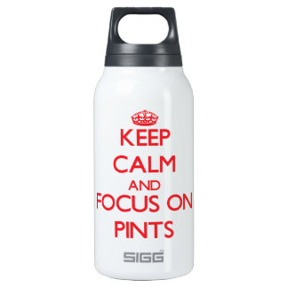 Keep Calm and focus on Pints 10 Oz Insulated SIGG Thermos Water Bottle