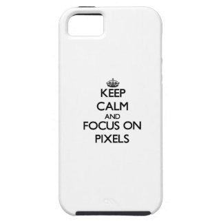 Keep Calm and focus on Pixels iPhone 5 Cover