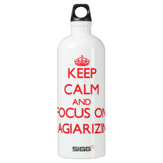 Keep Calm and focus on Plagiarizing SIGG Traveler 1.0L Water Bottle