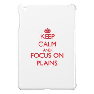 Keep Calm and focus on Plains iPad Mini Covers