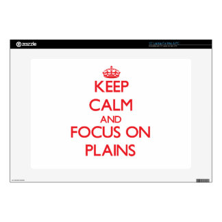 Keep Calm and focus on Plains Skins For Laptops