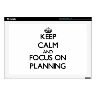 """Keep Calm and focus on Planning 17"""" Laptop Skins"""