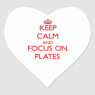Keep Calm and focus on Plates Stickers