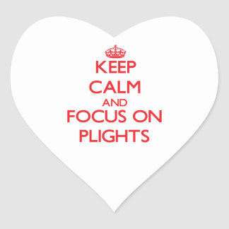 Keep Calm and focus on Plights Heart Stickers