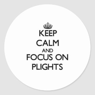 Keep Calm and focus on Plights Stickers