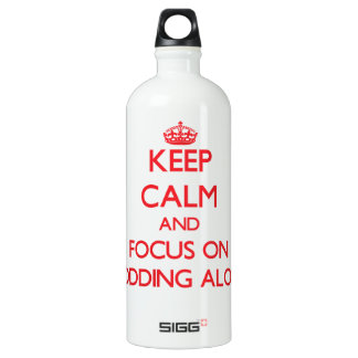 Keep Calm and focus on Plodding Along SIGG Traveler 1.0L Water Bottle