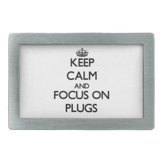 Keep Calm and focus on Plugs Rectangular Belt Buckles