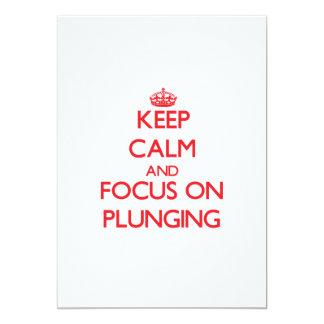 Keep Calm and focus on Plunging Custom Invites