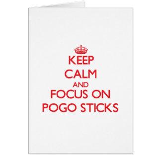 Keep Calm and focus on Pogo Sticks Card