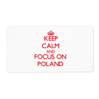 Keep Calm and focus on Poland Personalized Shipping Labels