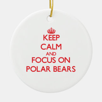 Keep Calm and focus on Polar Bears Christmas Tree Ornament