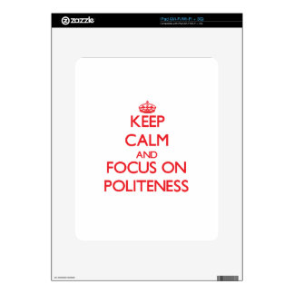 Keep Calm and focus on Politeness iPad Decals