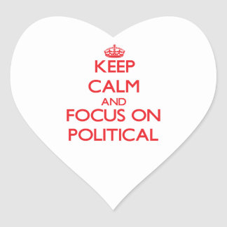 Keep Calm and focus on Political Stickers