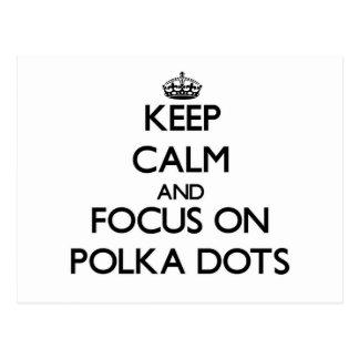 Keep Calm and focus on Polka Dots Postcard